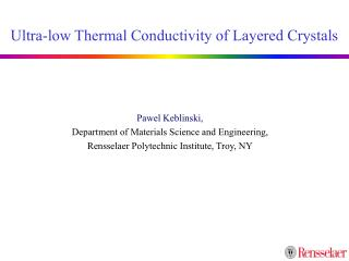 Ultra-low Thermal Conductivity of Layered Crystals