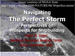 Navigating  The Perfect Storm Perspectives on Prospects for Shipbuilding