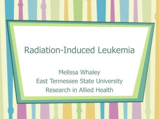 Radiation-Induced Leukemia