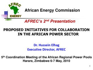 PROPOSED INITIATIVES FOR COLLABORATION IN THE AFRICAN POWER SECTOR