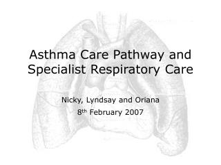 Asthma Care Pathway and Specialist Respiratory Care