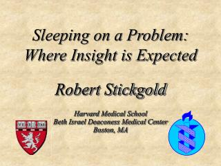 Harvard Medical School Beth Israel Deaconess Medical Center Boston, MA