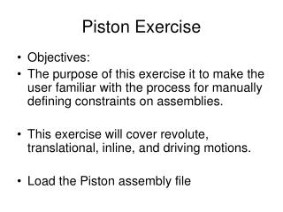 Piston Exercise