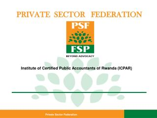 PRIVATE  SECTOR   FEDERATION