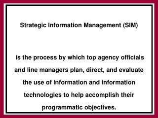 Strategic Information Management (SIM)