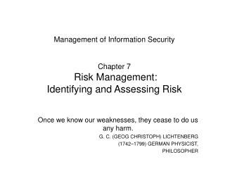 Management of Information Security Chapter 7 Risk Management:  Identifying and Assessing Risk