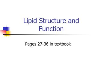 Lipid Structure and Function