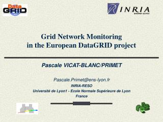 Grid Network Monitoring  in the European DataGRID project
