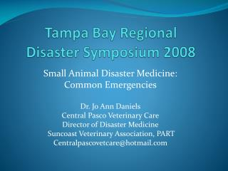 Tampa Bay Regional  Disaster Symposium 2008