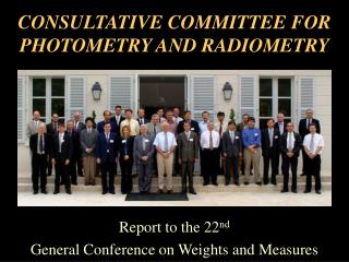 CONSULTATIVE COMMITTEE FOR PHOTOMETRY AND RADIOMETRY