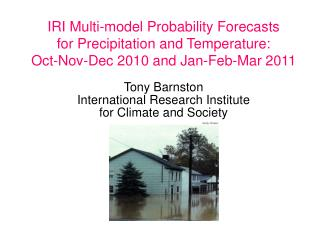 IRI Multi-model Probability Forecasts for Precipitation and Temperature: