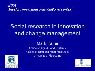Social research in innovation and change management