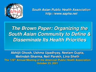 The Brown Paper: Organizing the South Asian Community to Define & Disseminate Its Health Priorities