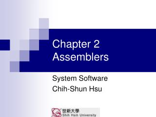 Chapter 2 Assemblers