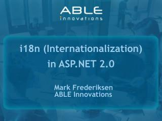 Mark Frederiksen ABLE Innovations