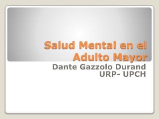 Salud Mental en el Adulto Mayor