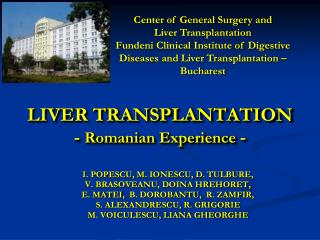 LIVER TRANSPLANTATION   -  Romanian Experience  -