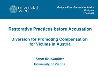 Best practices of restorative justice  Budapest 27.04.2009