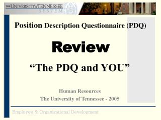Position  Description Questionnaire (PDQ) Review