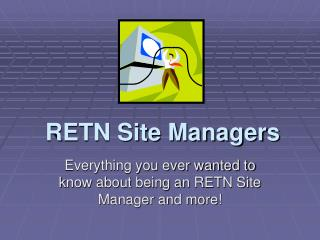 RETN Site Managers