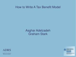 How to Write A Tax Benefit Model