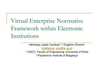 Virtual Enterprise Normative Framework within Electronic Institutions