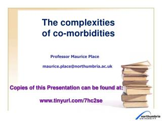 The complexities  of co-morbidities
