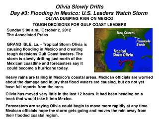 Olivia Slowly Drifts Day #3: Flooding in Mexico: U.S. Leaders Watch Storm