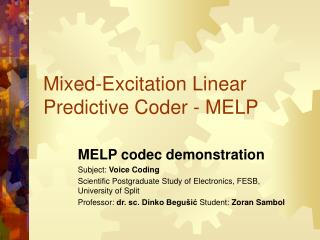 Mixed-Excitation Linear Predictive Coder - MELP