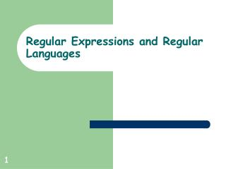 Regular Expressions and Regular Languages