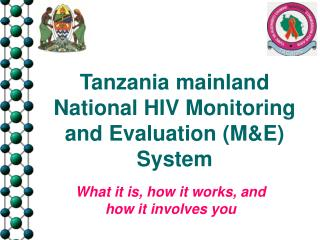Tanzania mainland  National HIV Monitoring and Evaluation (M&E) System