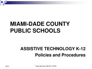 ASSISTIVE TECHNOLOGY K-12 Policies and Procedures