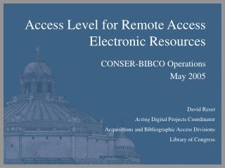 Access Level for Remote Access Electronic Resources