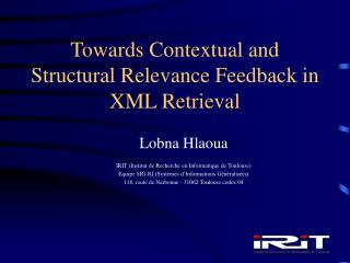 Towards Contextual and Structural Relevance Feedback in XML Retrieval