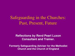 Safeguarding in the Churches: Past, Present, Future