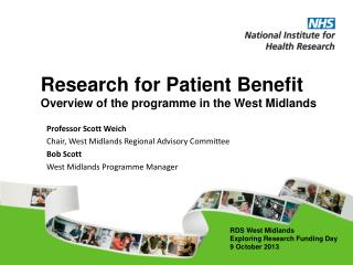 Research for Patient Benefit Overview of the programme in the West Midlands