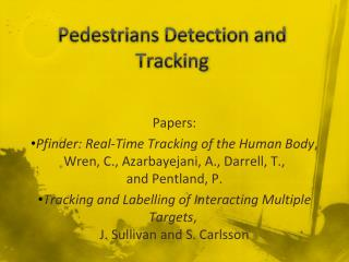 Pedestrians Detection and Tracking