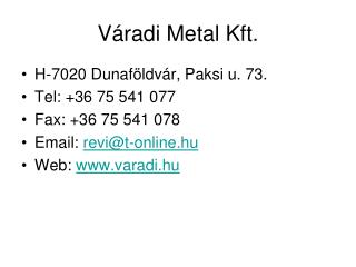 Váradi Metal Kft.