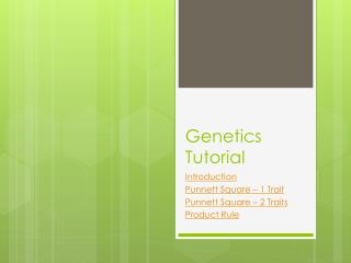 Genetics Tutorial