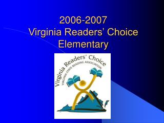 2006-2007  Virginia Readers' Choice  Elementary