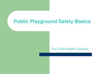 Public Playground Safety Basics