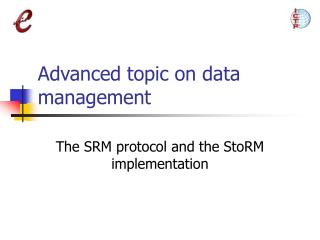 Advanced topic on data management