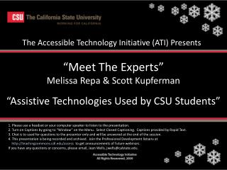 """ Meet The Experts"" Melissa Repa & Scott Kupferman ""Assistive Technologies Used by CSU Students"""