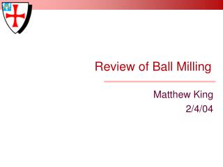 Review of Ball Milling