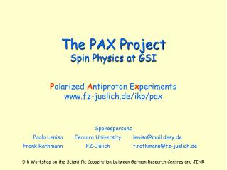 The PAX Project Spin Physics at GSI