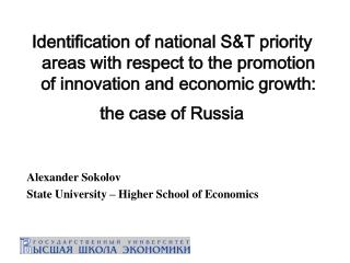 Selecting S&T Priorities: Russia ' s Experience