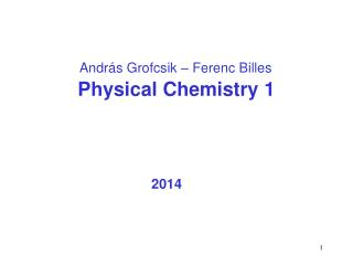 Physical Chemistry 1