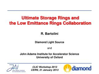 Ultimate Storage Rings and  the Low Emittance Rings Collaboration