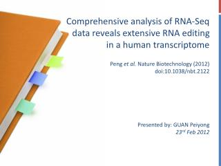 Comprehensive analysis of RNA-Seq data reveals extensive RNA editing in a human transcriptome