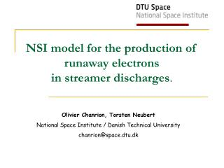 NSI model for the production of runaway electrons in streamer discharges .